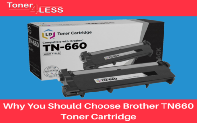 Why You Should Choose Brother TN660 Toner Cartridge